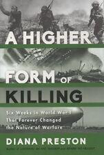 A Higher Form of Killing: Six Weeks in World War I ...; Diana Preston HC DJ