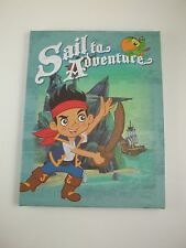 """Canvas Wall Art Picture Sign 8.5"""" h Sail to Aventure Jake Never Land Pirates"""