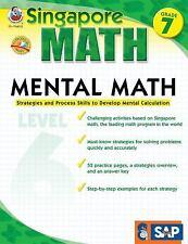 Singapore Math: Mental Math, Grade 7 : Strategies and Process Skills to...