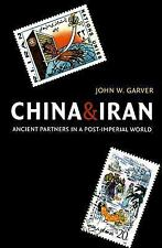 China and Iran: Ancient Partners in a Post-Imperial World Donald R. Ellegood In
