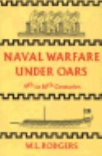 Naval warfare under oars, 4th to 16th centuries : a study of strategy, tactics a