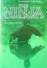 THE NINJA AND THEIR SECRET FIGHTING ART STEPHEN HAYES KARATE KUNG FU MARTIAL ART