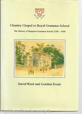 History of Kingston Grammar School 1299-1999. Local/School History. S.W.London.