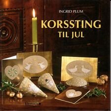 Ingrid Plum korssting til jul, Danish Cross Stitch, punto de cruz, Navidad