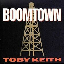 TOBY KEITH--Boomtown [Who's That Man,Big Ol' Truck,You Ain't Much Fun+]  NEW