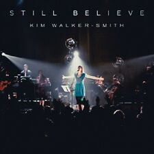 STILL BELIEVE (Live in Redding, CA) by Kim Walker-Smith - CD