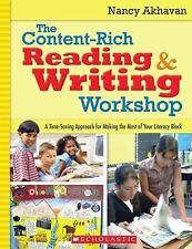 The Content-Rich Reading & Writing Workshop: A Time-Saving Approach for Making t