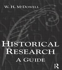 Historical Research: A Guide for Writers of Dissertations, Theses, Articles and