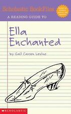 Scholastic Bookfiles: Ella Enchanted By Gail Carson Levine