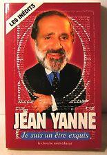"""livre Jean Yanne """"Je suis un être exquis"""" les inédits éd le cherche midi 2001"""