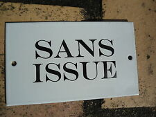 "PLAQUE DE PORTE EMAILLEE  "" Sans Issue "" GARANTIE EMAIL VERITABLE FAB. en FRANCE"