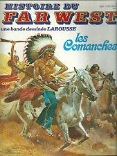 Histoire du Far West Les Commanches Indien Quanah Parker  Western BD Etats Unis