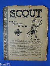Rare SCOUT N° 138 Octobre 1939 REVUE DES SCOUTS DE FRANCE SCOUTISME plein air