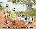 Under the Baobab Tree by Julie Stiegemeyer (2012, Hardcover)