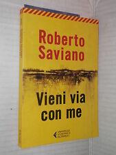 VIENI VIA CON ME Roberto Saviano Feltrinelli 2013 libro romanzo narrativa storia