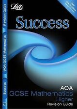 Letts GCSE Success - AQA Maths -Higher Tier: Revision Guide, VARIOUS, New Book