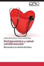 Nutrigenomica y Salud Cardiovascular by Alfonso Garcia Antonio and Corella...