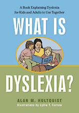 What is Dyslexia?: A Book Explaining Dyslexia for Kids and Adults to Use...