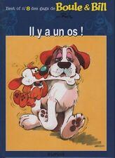 Boule & Bill.Best of n°8 des gags.Il y a un os ! Petit Format ( 165 x 230 )