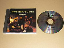 *KRIS DE BRUYNE & BAND CD SABAM MIRWART TWEE IN EEN