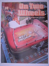 On Two Wheels -  Motorcycle Magazine Volume 2 - Issue No.18 - **FREE POSTAGE**