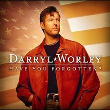 Worley, Darryl: Have You Forgotten  Audio Cassette