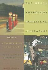 The Heath Anthology of American Literature Vol. D : Modern Period, 1910-1945...