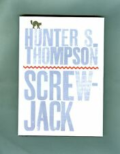 Hunter S. Thompson SCREW JACK  Death of a Poet MESCALITO Raoul Duke GONZO 2000