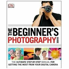 The Beginner's Photography Guide, Gatcum, Chris