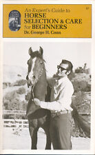 AN EXPERT'S GUIDE TO HORSE SELECTION & CARE FOR BEGINNERS BOOK 262 pages SC