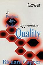 A Project-By-Project Approach to Quality: A Practical Handbook for Ind-ExLibrary
