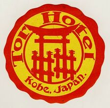 Tor Hotel KOBE Nippon Japan Asia * Old Luggage Label Kofferaufkleber