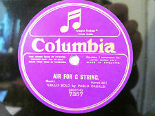 78rpm PABLO CASALS Cello Solo - BACH AIR FOR G STRING - Acoustic Columbia