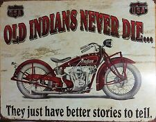 Indian Never Die Scout Motorcycle TIN SIGN vtg Metal Wall Decor Garage