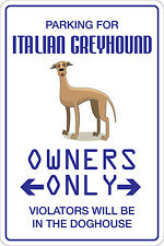 "*Aluminum* Parking For Italian Greyhound 8""x12"" Metal Novelty Sign Ns 113"