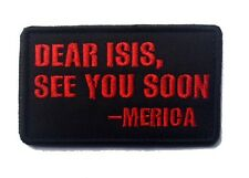 DEAR ISIS ,Patches INFIDEL  ARMY MORALE TACTICAL MORALE BADGE PATCH  hk 630