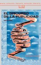El Discurso De LA Publicidad (Coleccion Literaria Lyc (Leer y Crear)), Advertisi