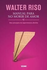 Manual para No Morir de Amor de WALTER RISO -libro nuevo en  español