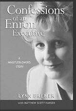 Confessions of an Enron Executive by Lynn Brewer First Edition