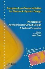 Principles of Asynchronous Circuit Design : A Systems Perspective (2001,...