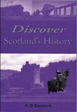 Discover Scotland's History by Cameron, A. D.