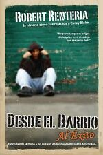 Desde el Barrio al Exito: Based on the book From the Barrio to the Board Room