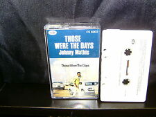 JOHNNY MATHIS THOSE WERE THE DAYS - ULTRA RARE AUSTRALIAN CASSETTE TAPE NM