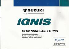 SUZUKI IGNIS Betriebsanleitung 2003 Bedienungsanleitung Handbuch Bordbuch BA