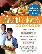 The Low Carb CookwoRx Cookbook, Eades M.D., Michael R., Eades M.D., Mary Dan, Ac