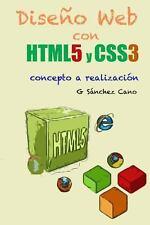 Diseño Web con HTML5 y CSS3 : De Concepto a Realización by G. Sanchez Cano...
