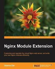 Nginx Module Extension by Usama Dar (2013, Paperback, New Edition)