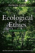 Ecological Ethics : An Introduction by Patrick Curry (2011, Paperback)
