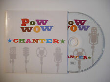 POW WOW : CHANTER ♦ CD SINGLE PORT GRATUIT ♦