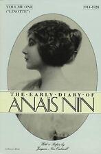 Linotte Vol. 1 : The Early Diary of Anaïs Nin, 1914-1920 Vol. I by Anaïs Nin...